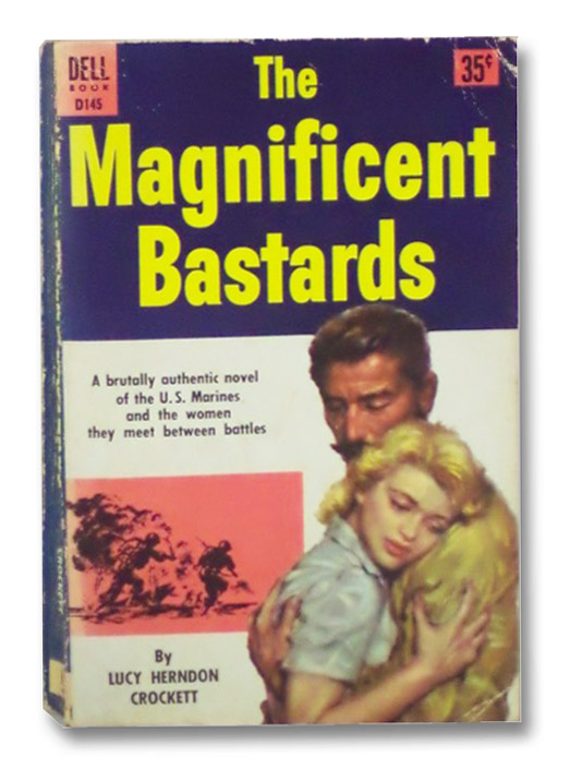 The Magnificent Bastards (Dell Book D145), Crockett, Lucy Herndon