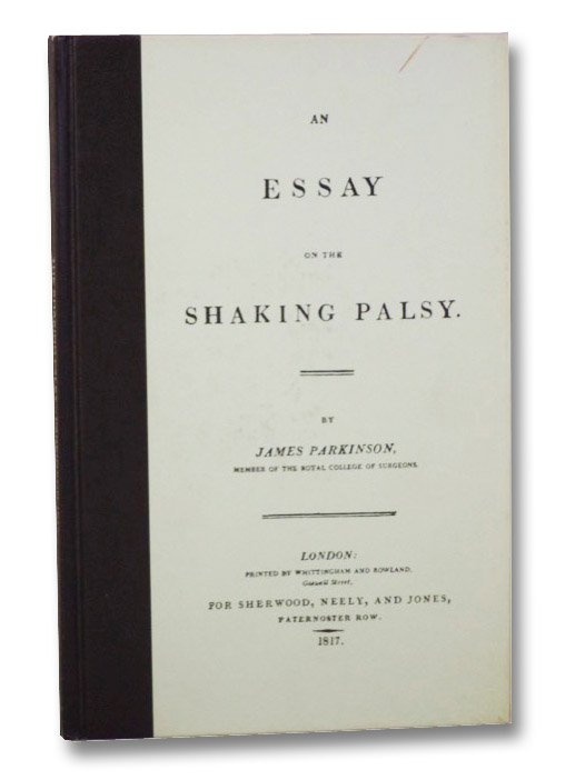 An Essay on the Shaking Palsy, Parkinson, James