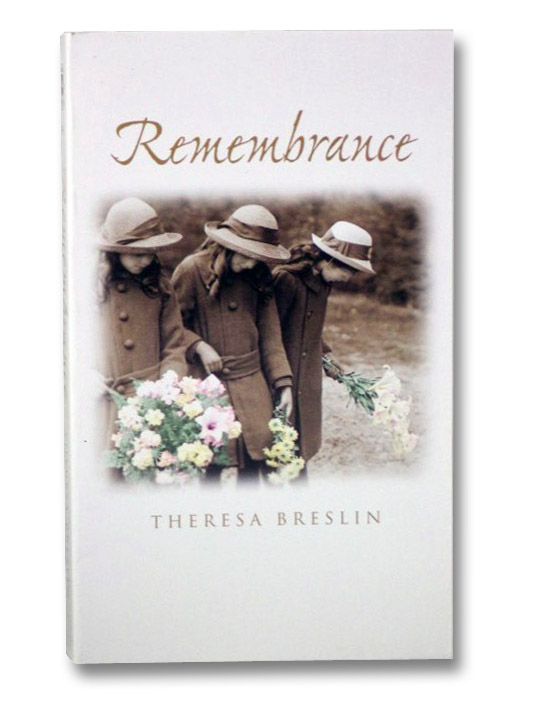 Remembrance, Breslin, Theresa