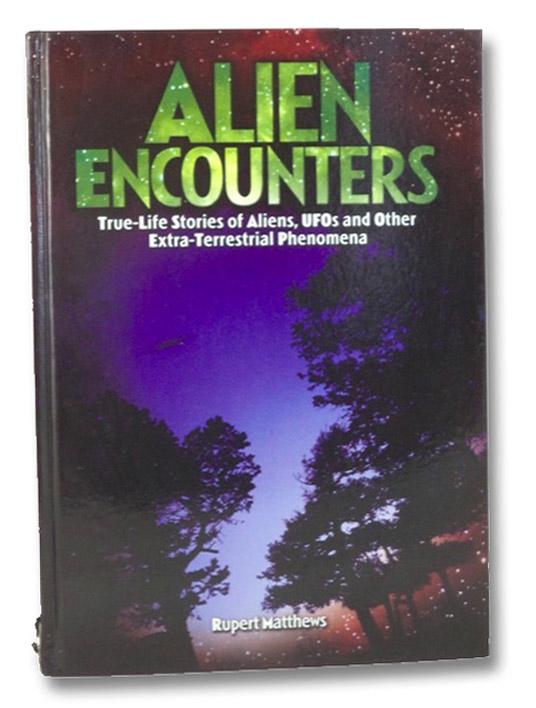 Alien Encounters, Matthews, Rupert