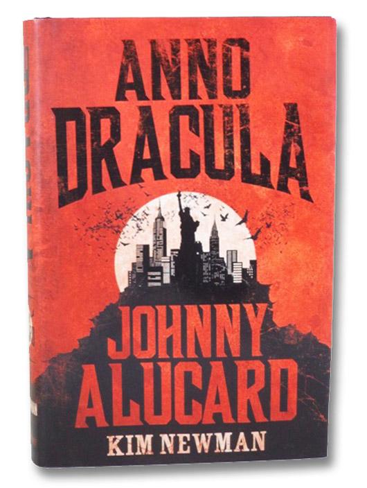 Anno Dracula: Johnny Alucard, Newman, Kim