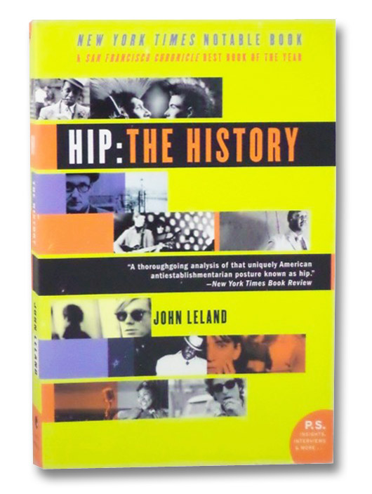 Hip: The History, Leland, John