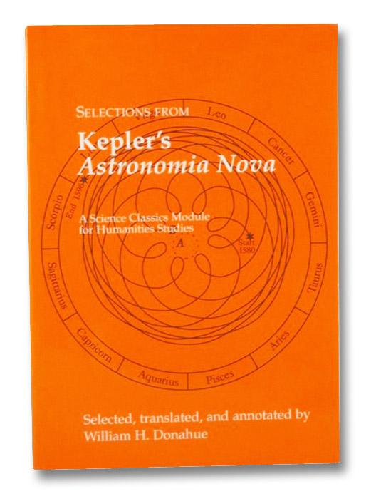 Selections from Kepler's Astronomia Nova, Kepler, Johannes