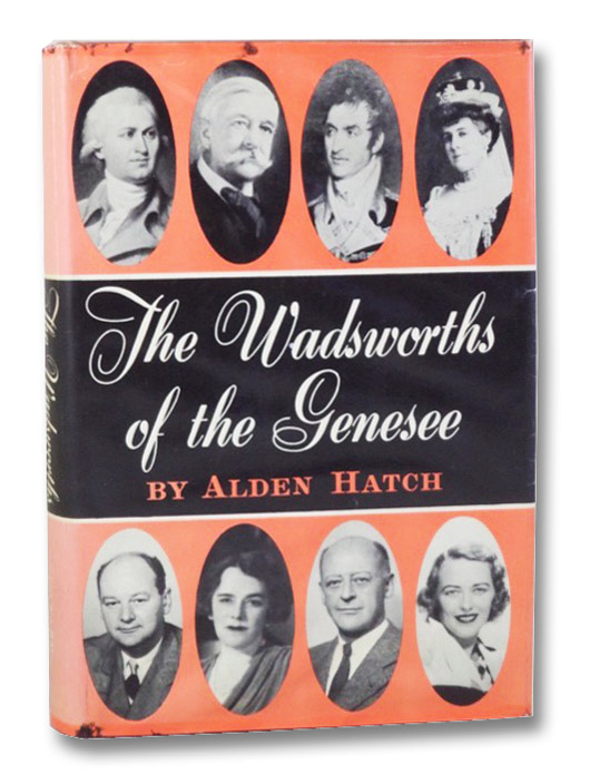 The Wadsworths of the Genesee, Hatch, Alden