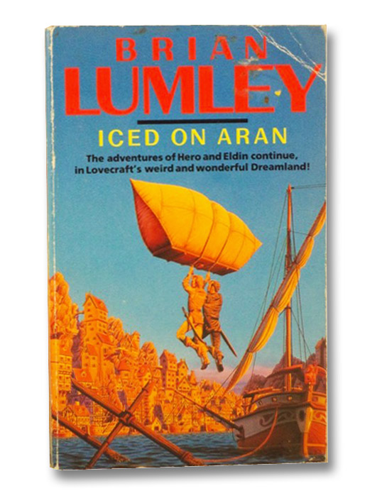 Iced on Aran, and Other Dreamquests, Lumley, Brian