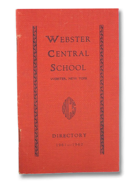 Webster Central School Directory, 1961-1962 (Webster, New York)