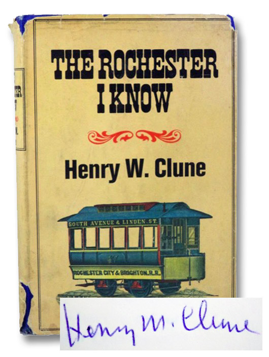 The Rochester I Know, Clune, Henry W.
