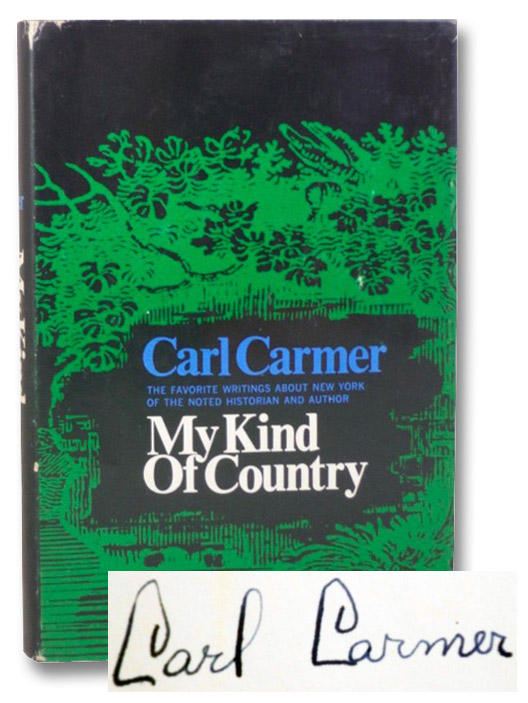 My Kind of Country: Favorite Writings about New York, Carmer, Carl