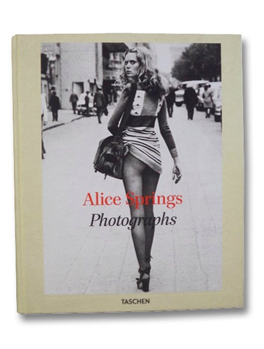 Alice Springs: Photographs [Pseudonymous Collection by Helmut Newton's Wife], Browne, June