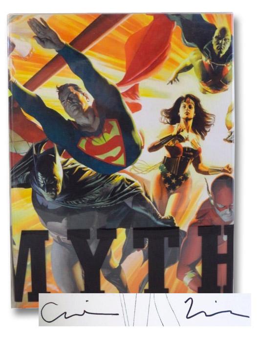 Mythology. The DC Comics Art of Alex Ross., Ross, Alex