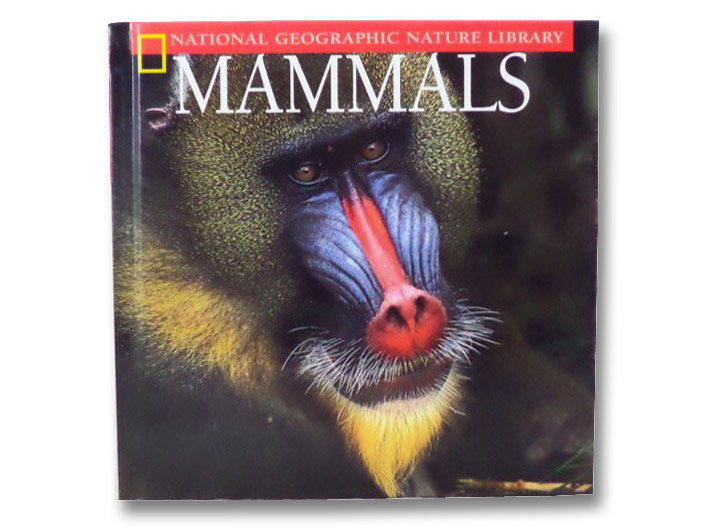Mammals (National Geographic Nature Library), Brownell, M. Barbara
