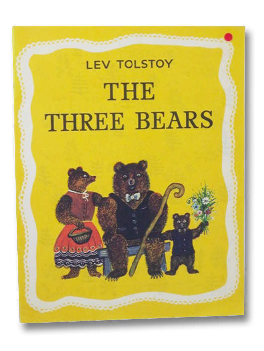 The Three Bears, Tolstoy, Lev; Vasnetsov, Yuri; Litvinov, Ivy