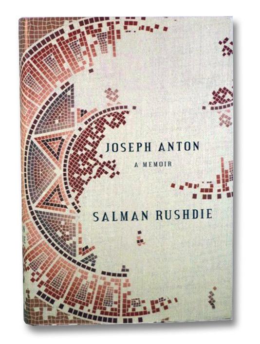 Joseph Anton: A Memoir, Rushdie, Salman