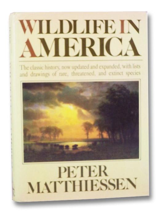 Wildlife in America, Matthiessen, Peter
