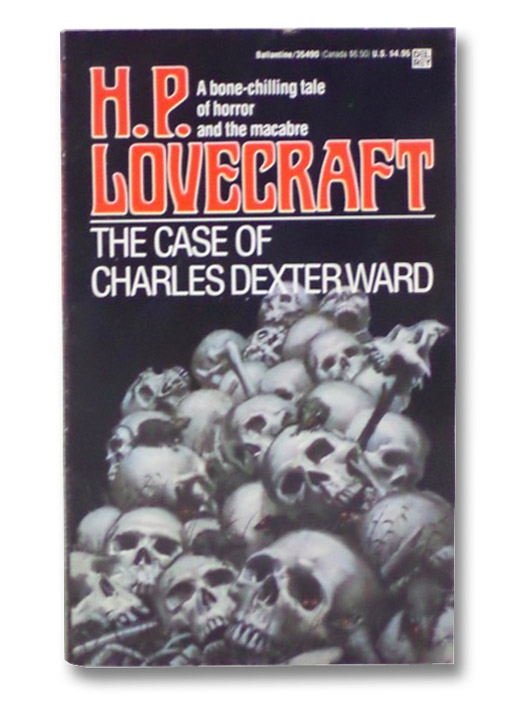 The Case of Charles Dexter Ward, Lovecraft, H.P.