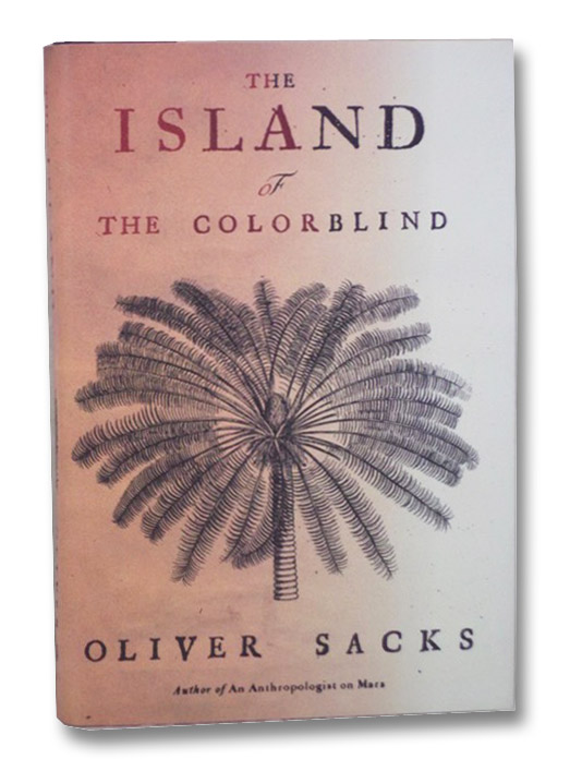 The Island of the Colorblind, Sacks, Oliver