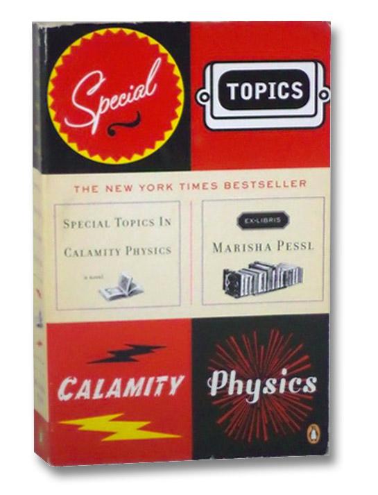 Special Topics in Calamity Physics, Pessl, Marisha
