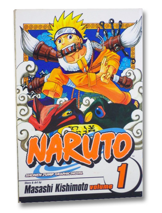 Naruto, Vol. 1: Uzumaki Naruto, Kishimoto, Masashi
