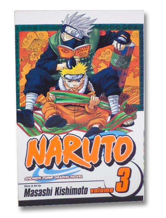 Naruto, Vol. 3: Dreams, Kishimoto, Masashi