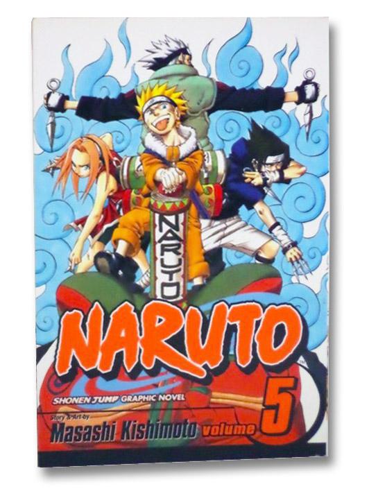 Naruto, Vol. 5: The Challengers, Kishimoto, Masashi