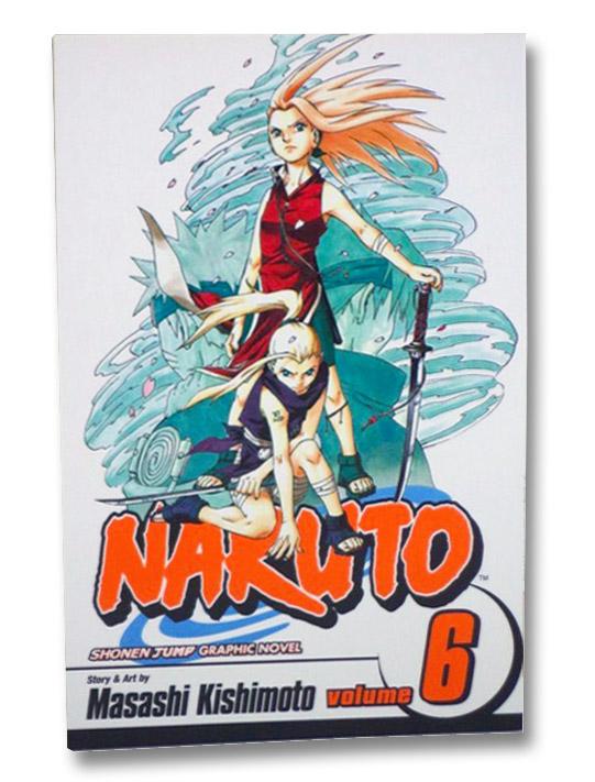 Naruto, Vol. 6: Predator, Kishimoto, Masashi