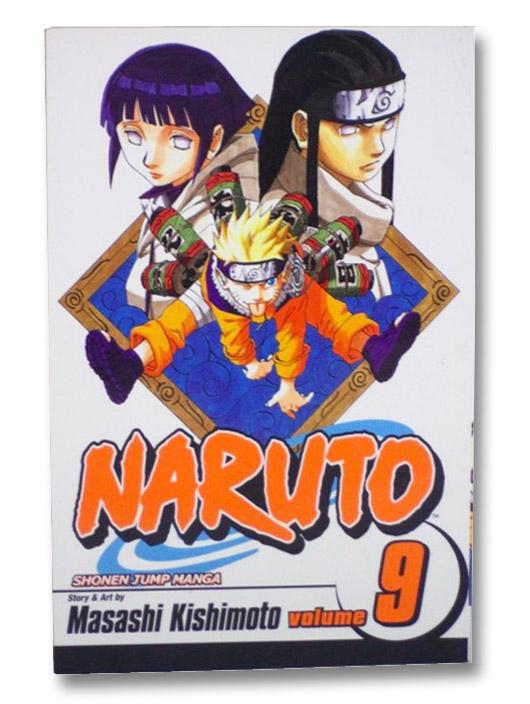 Naruto, Vol. 9: Neji vs. Hinata, Kishimoto, Masashi