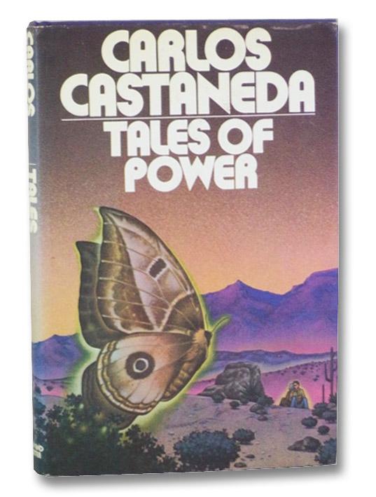 Tales of Power, Castaneda, Carlos