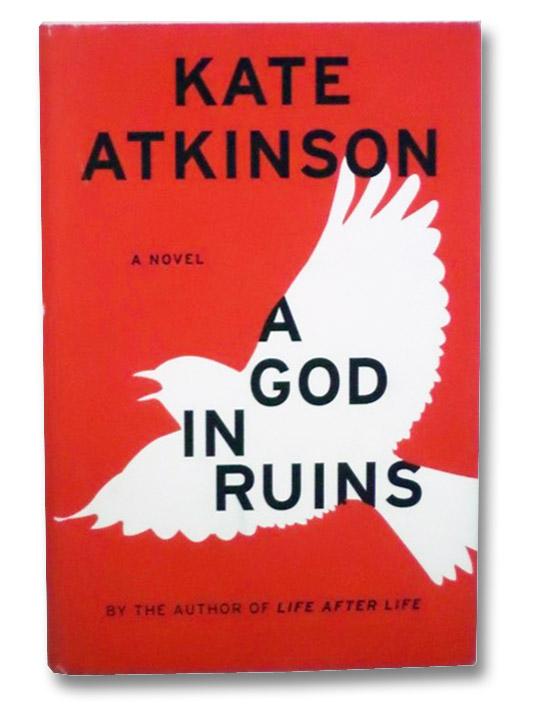 A God in Ruins: A Novel, Atkinson, Kate