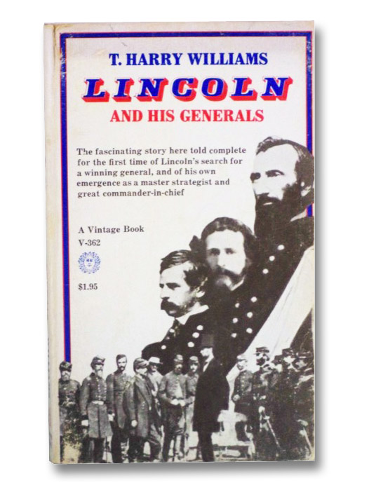 Lincoln and His Generals, Williams, T. Harry