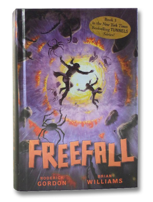 Freefall (Book 3 of the Tunnels Series), Gordon, Roderick; Williams, Brian