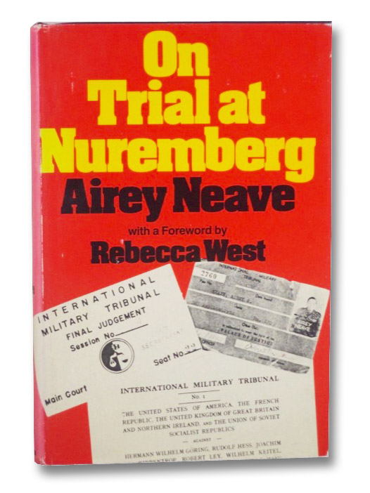 On Trial at Nuremberg, Neave, Airey; West, Rebecca