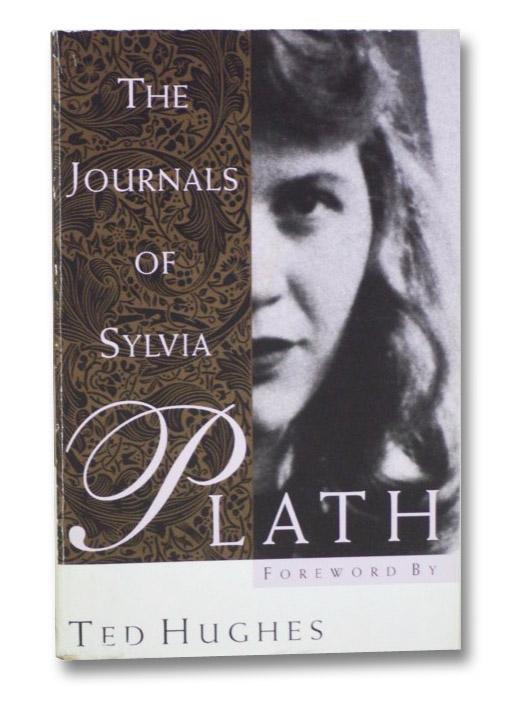 The Journals of Sylvia Plath, Plath, Sylvia