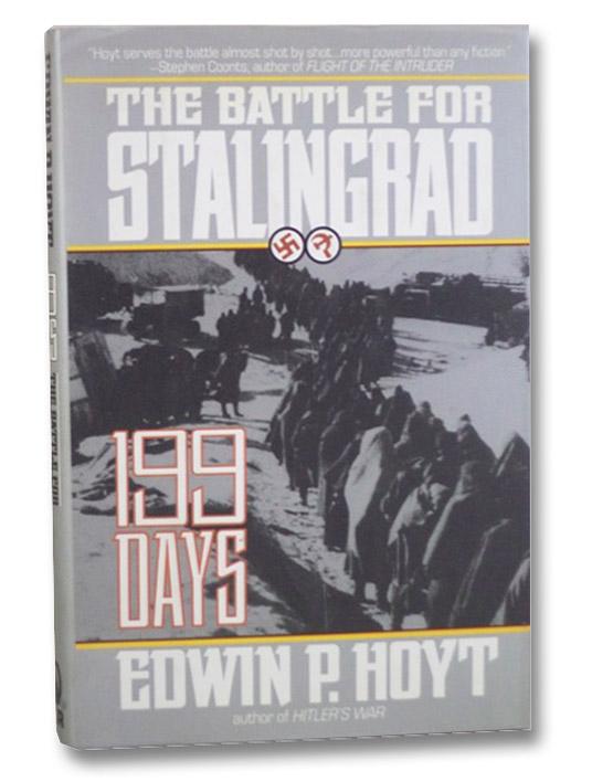 199 Days: The Battle for Stalingrad, Hoyt, Edwin P.
