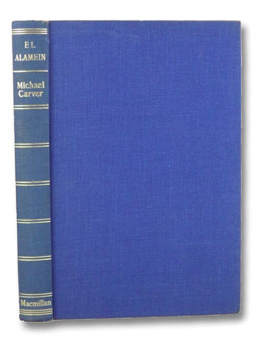 El Alamein, Carver, Michael
