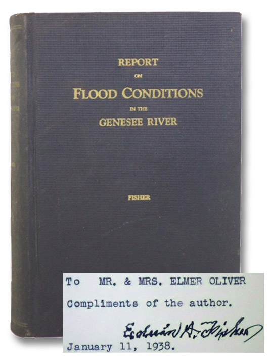 Report to Hon. Harold W. Baker, City Manager of a Study of Flood Conditions in the Genesee River, Having Specific Relation to a Civic Center, also to the General Subject of Flood Protection for the City of Rochester, together with a Digest of Former Reports -- Also a Reference to the Large Floods of 1935, 1936 and 1937 in the Eastern Part of the United States, 1925-1937 [with] 1865 Rochester Flood Carte-de-Visite, Fisher, Edwin A.; Covas, Perfecto A.; Freeman, John R.
