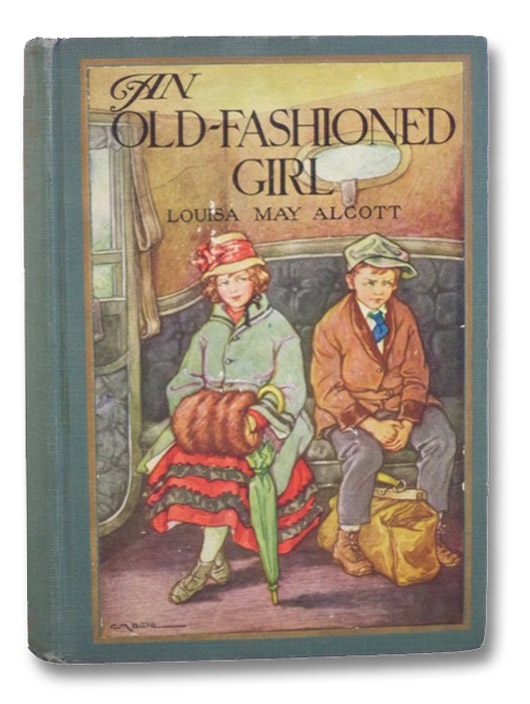 An Old-Fashioned Girl, Alcott, Louisa May