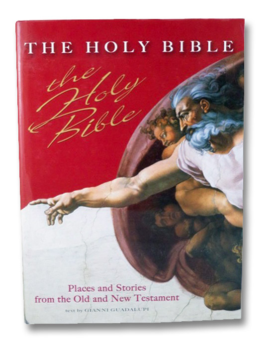 The Holy Bible: Places and Stories from the Old and New Testament, Guadalupi, Gianni