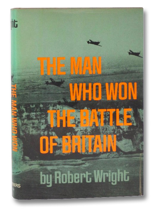 The Man Who Won the Battle of Britain, Wright, Robert