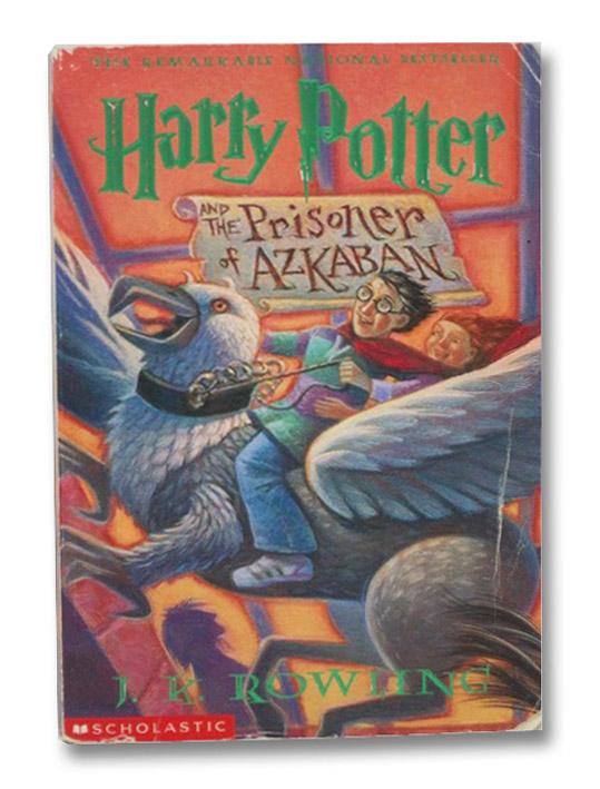 Harry Potter and the Prisoner of Azkaban, Rowling, J.K.