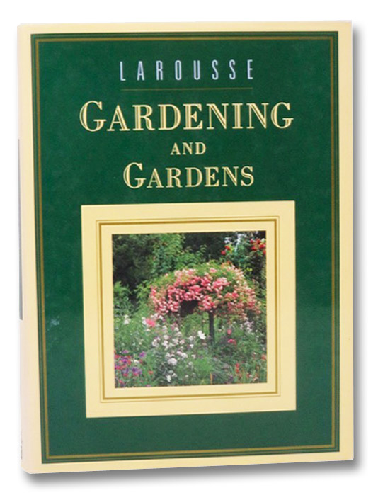 Larousse Gardening and Gardens, Anglade, Pierre