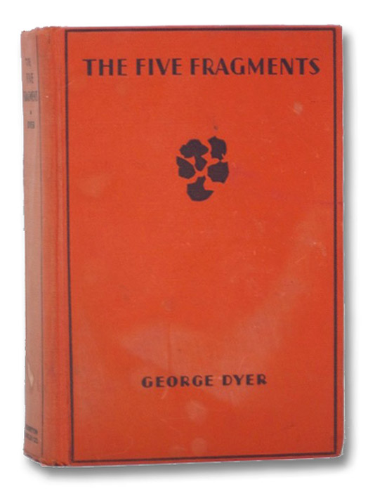 The Five Fragments, Dyer, George