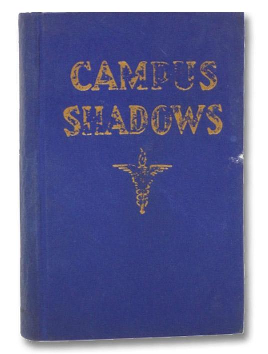 Campus Shadows, Trott, H.W.