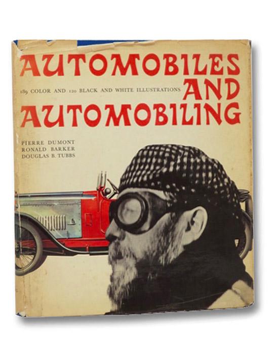 Automobiles and Automobiling, Dumont, Pierre; Barker, Ronald; Tubbs, Douglas B.