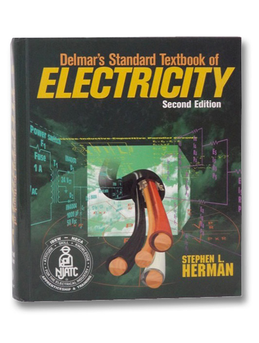 Delmar's Standard Textbook of Electricity (Second Edition), Herman, Stephen L.