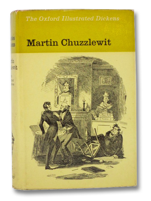 Martin Chuzzlewit (The Oxford Illustrated Dickens), Dickens, Charles