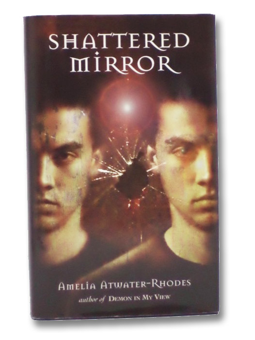 Shattered Mirror (Den of Shadows), Atwater-Rhodes, Amelia