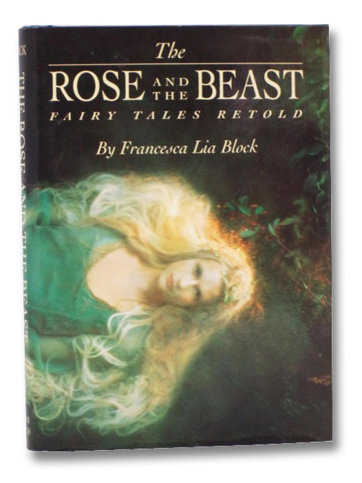 The Rose and the Beast: Fairy Tales Retold, Block, Francesca Lia