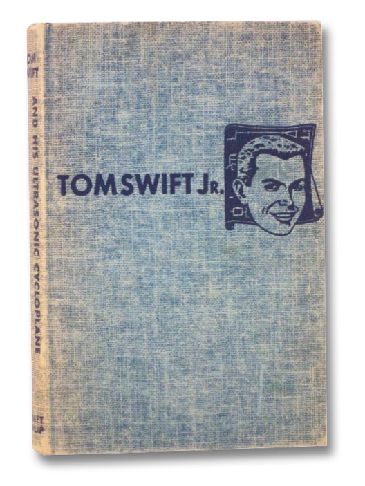 Tom Swift and His Ultrasonic Cycloplane (The New Tom Swift Jr. Adventures, No. 10), Appleton, Victor; Kaye, Graham
