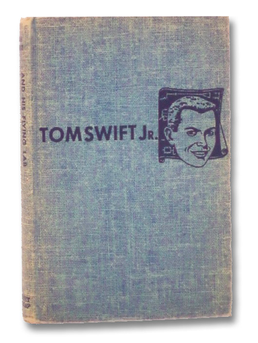 Tom Swift and His Flying Lab (The New Tom Swift Jr. Adventures, No. 1), Appleton, Victor; Kaye, Graham