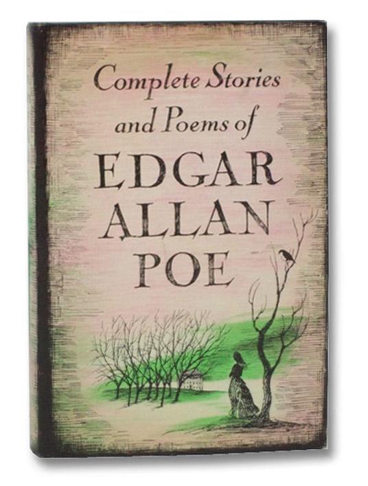 Complete Stories and Poems of Edgar Allan Poe, Poe, Edgar Allan